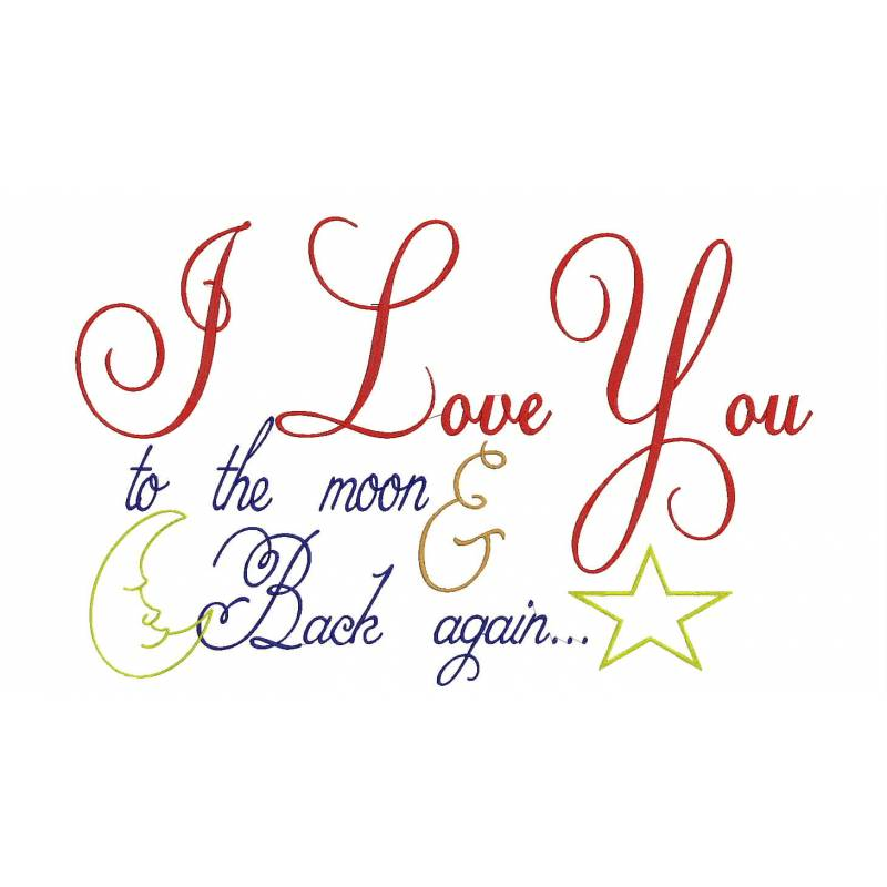 Love quote embroidery design i you to the moon and