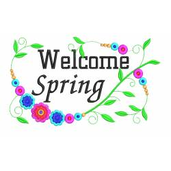 6x10 Welcome Spring Embroidery For Bench Pillow