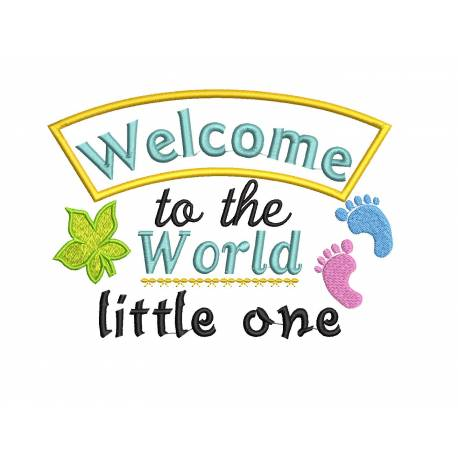 Welcome Baby To The Earth Quote Embroidery